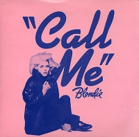 Blondie Call me American Gigolo